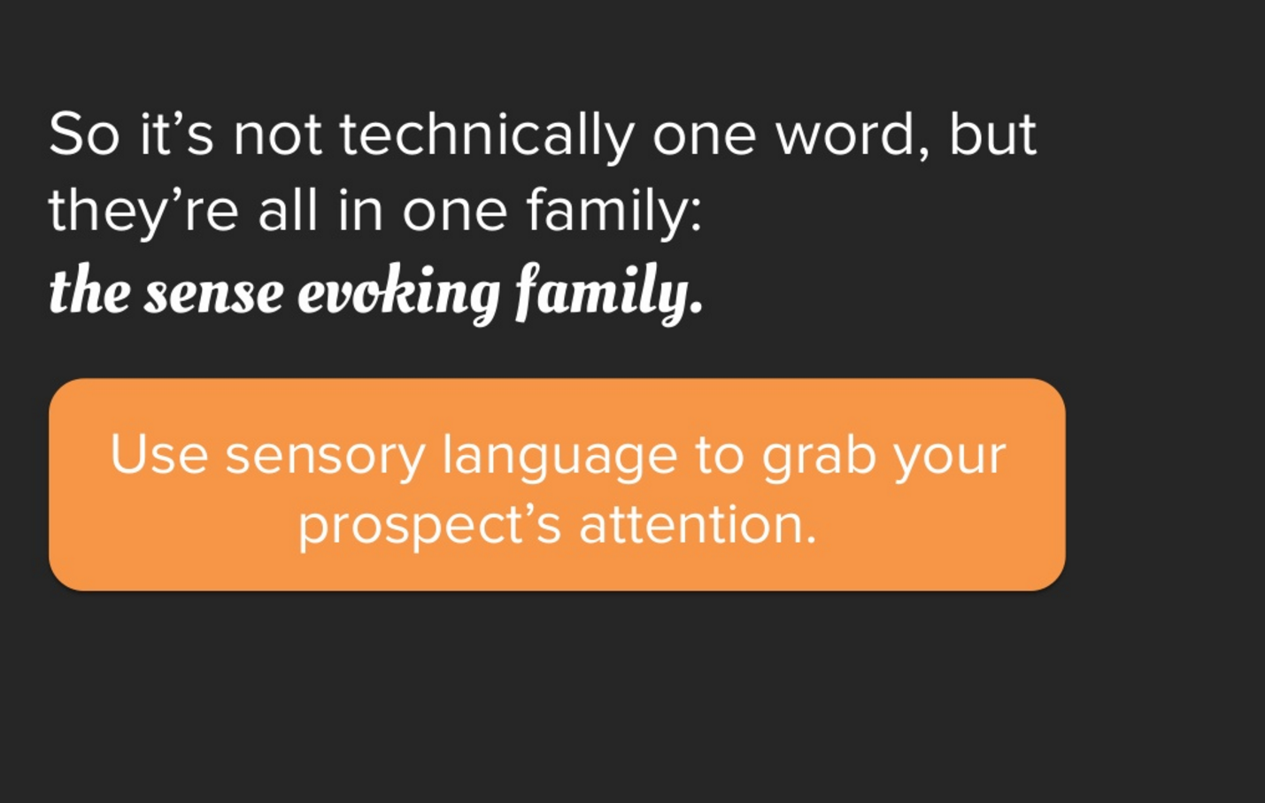 Use Sensory Language To Grab Their Attention Business