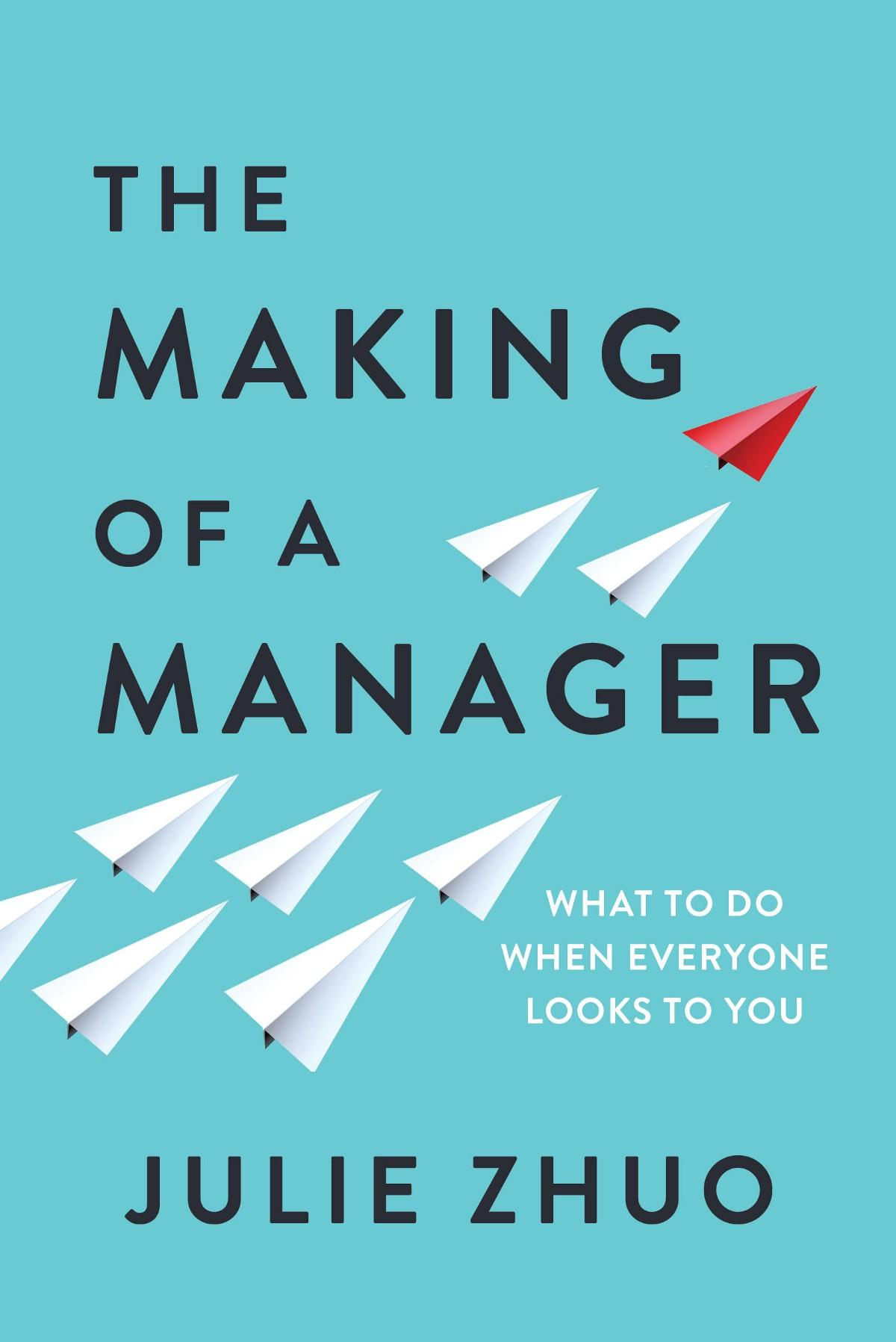 Enterprise Auto Finance >> 'The Making of a Manager' by Julie Zhou (Mar. 19) | Business Insider India