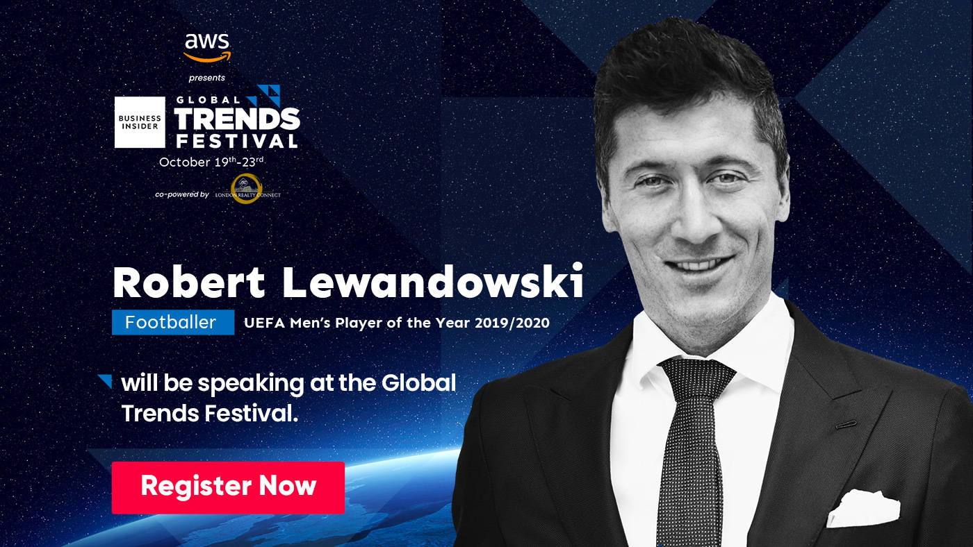 Robert Lewandowski, named Europe's Footballer of the Year 2019-20, will speak at the Business Insider Global Trends Festival