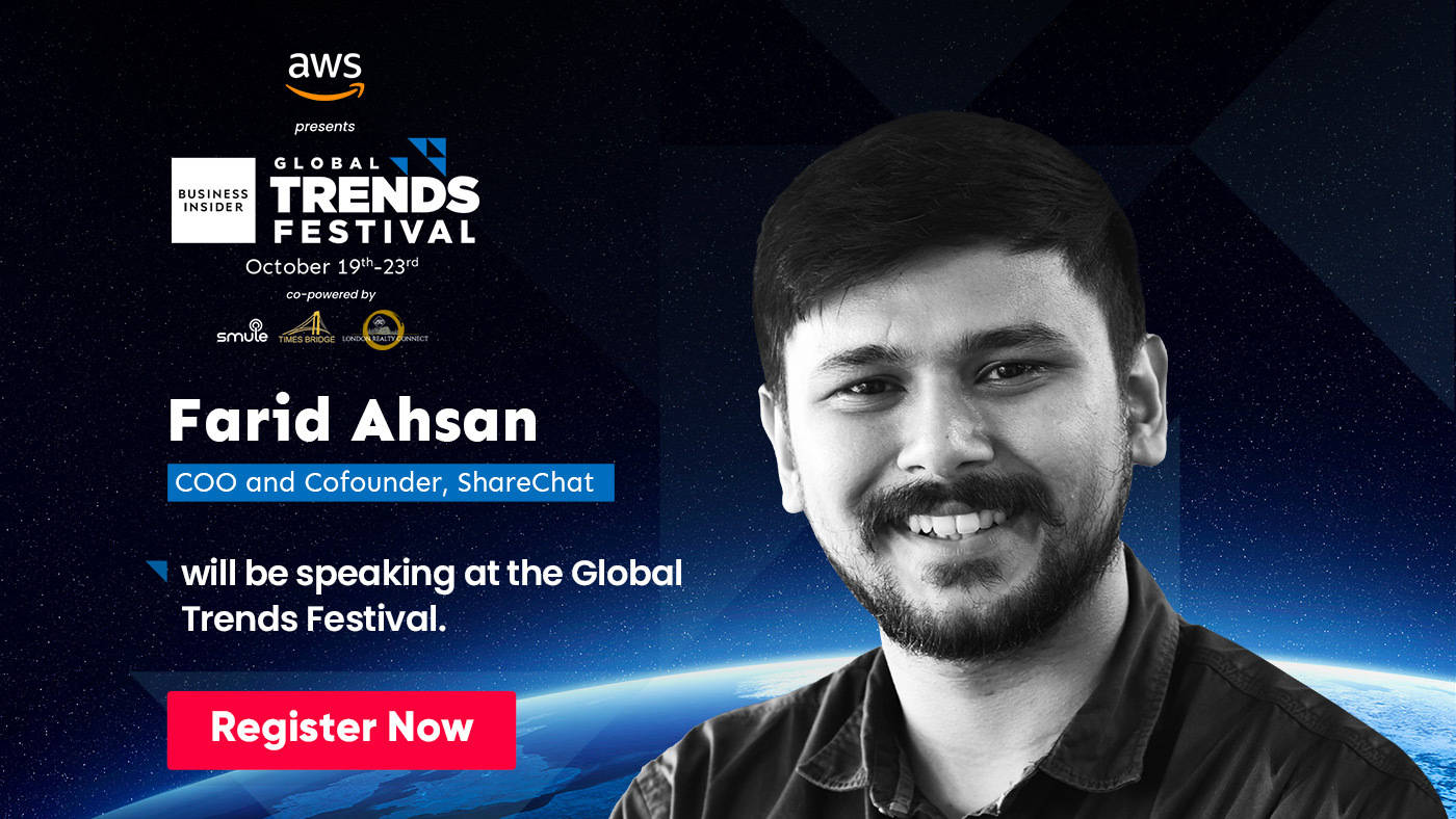 Watch out for Farid Ahsan, who has a finger on the pulse of Bharat users, at the Global Trends Festival 2020