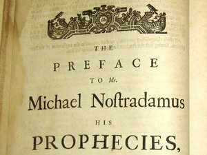 The 11 Most Shockingly Accurate Predictions From Nostradamus, The