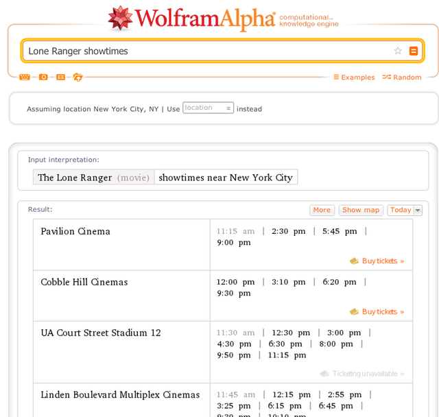 4. Wolfram Alpha can also provide local movie showings. I tried to stump Wolfram Alpha by asking for information that nobody had ever asked for before, and it still worked.