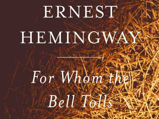 For Whom The Bell Tolls by Ernes Hemmingway