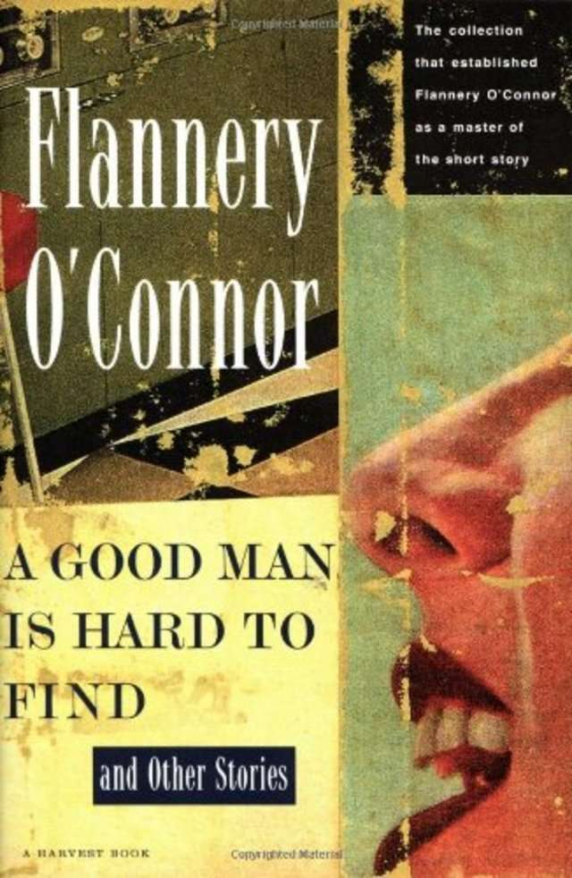 an analysis of the short story a good man is hard to find by flannery oconnor A good man is hard to find by flannery o'connor a good man is hard to find-an analysis in the short story, 'a good man is hard to find'.