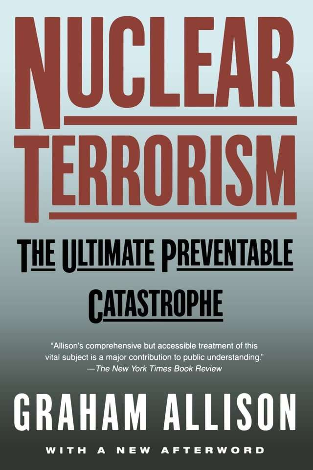 'Nuclear Terrorism' by Graham Allison