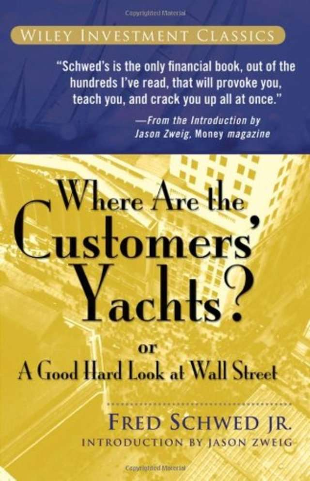 Warren Buffet 'Where Are the Customers' Yachts?' by Fred Schwed