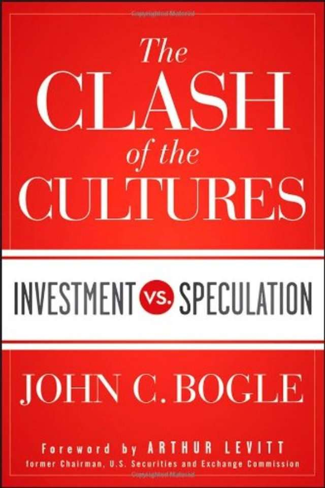 Warren Buffet 'The Clash of the Cultures' by John Bogle