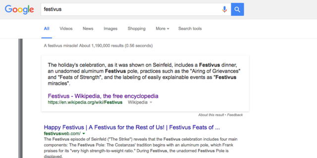 10. For the rest of us — or just hardcore Seinfeld fans — there's the Festivus pole. That pops up whenever you search for Frank Costanza's favorite holiday.