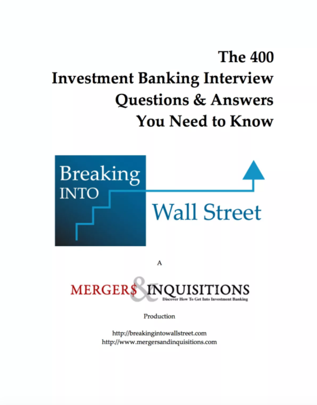 the 400 investment banking interview questions answers you need to know by mergers inquisitions - Banking Interview Questions And Answers