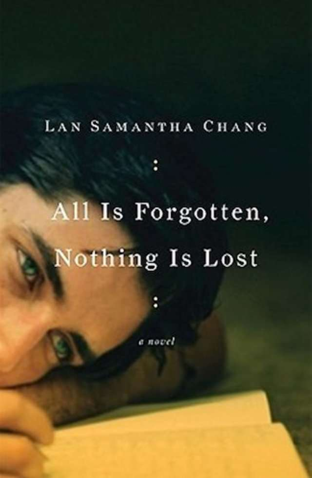 'All Is Forgotten, Nothing Is Lost' by Lan Samantha Chang