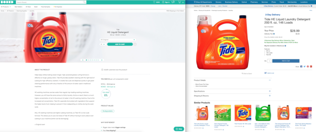 Comparing prices isn't an exact science. For example, both sites sold Tide laundry detergent. Boxed sold a 150 oz. package for $19.99, and Costco sold a 200 oz. package for $28.99. The price was higher, but you were getting more for what you paid.