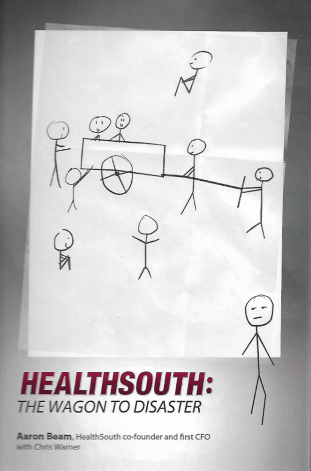 """Healthsouth: The Wagon to Disaster"" by Aaron Beam and Chris Warner"