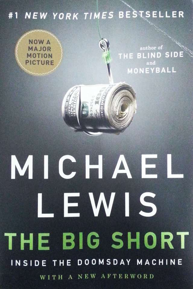 """The Big Short: Inside the Doomsday Machine"" by Michael Lewis"