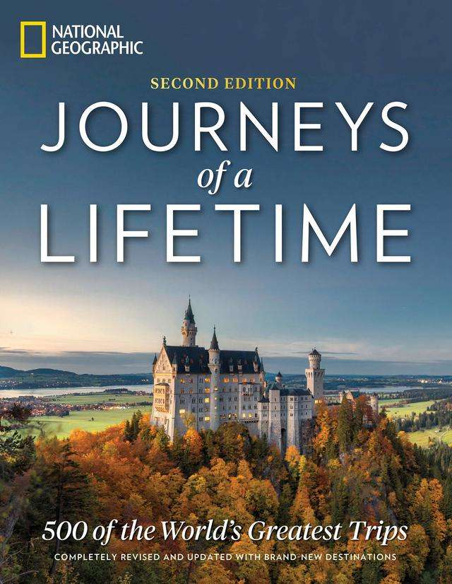 For lovers of Nat Geo: 'Journeys of a Lifetime, Second Edition: 500 of the World's Greatest Trips' by National Geographic