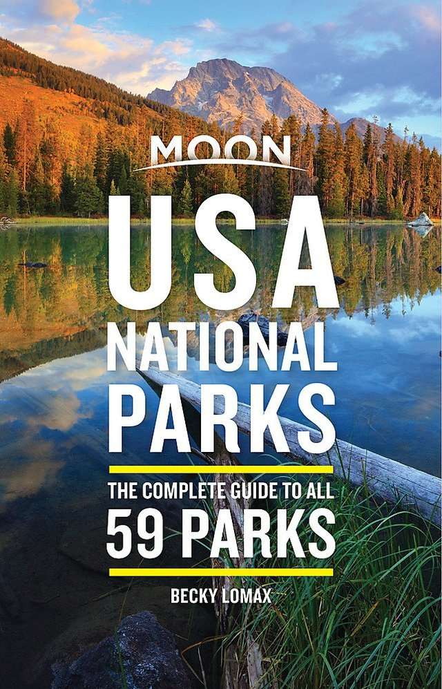 For the national park pass holder: 'Moon USA National Parks: The Complete Guide to All 59 Parks' by Becky Lomax