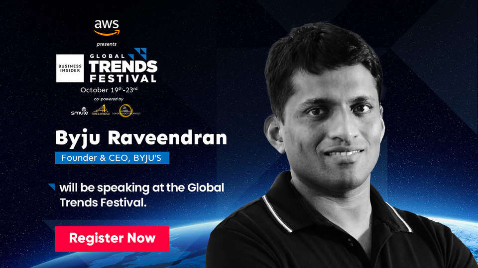 Hear and learn from Byju Raveendran, the man who made online classes fun, years before COVID, at the Global Trends Festival 2020