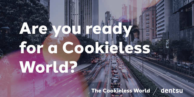 Dentsu sets out the timeframe for brands to be 'cookie-free' in its new global guide on web tracking and privacy